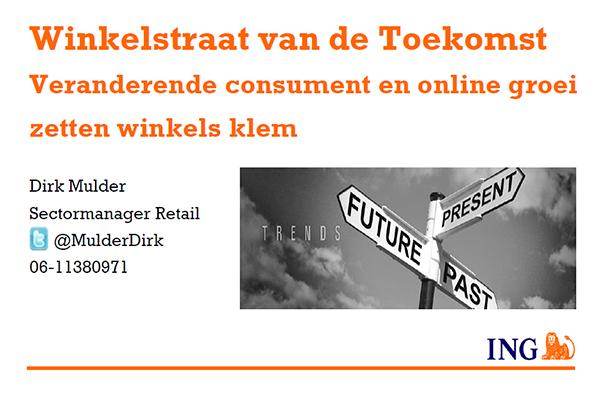 Presentatie ING Toekomst Winkelstraten