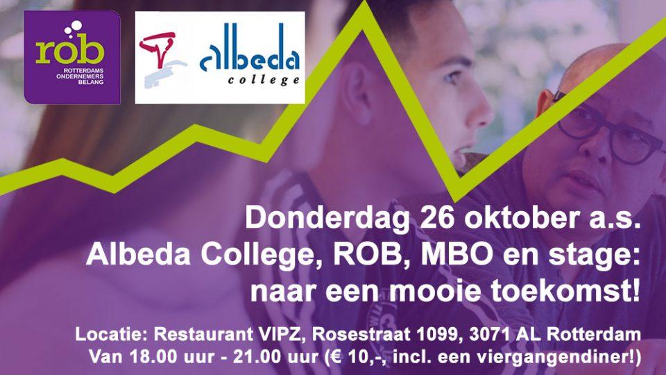 Do. 26 oktober 2017 – Albeda College, ROB, MBO en stage: naar een mooie toekomst!