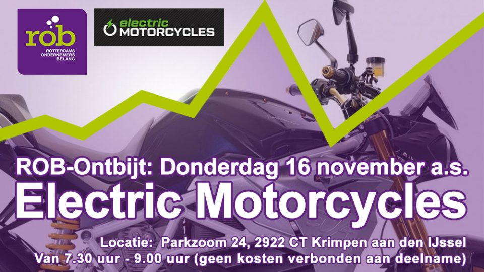 ROB-Ontbijt Do. 16 november a.s. – 'Electric Mototcycles West' Krimpen aan den IJssel, Wie durft?