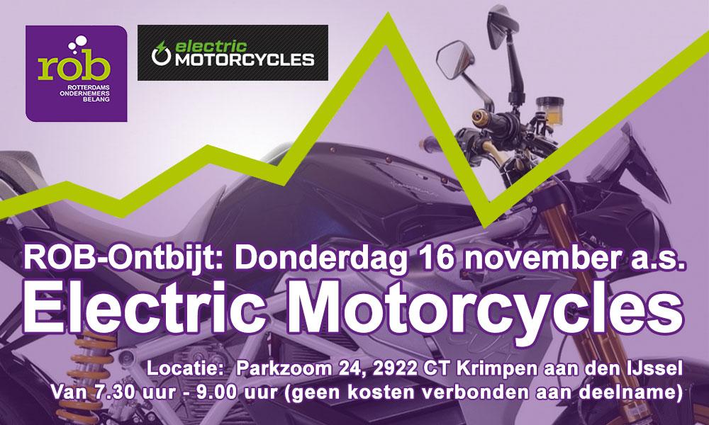 ROB-Ontbijt Do. 16 november a.s. – 'Electric Mototcycles West' Krimpen aan den IJssel, Wie durft?