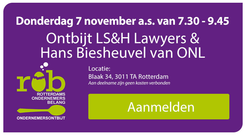 Do. 7 november a.s.: Ontbijt bij LS&H Lawyers – Met Hans Biesheuvel ONL voor Ondernemers