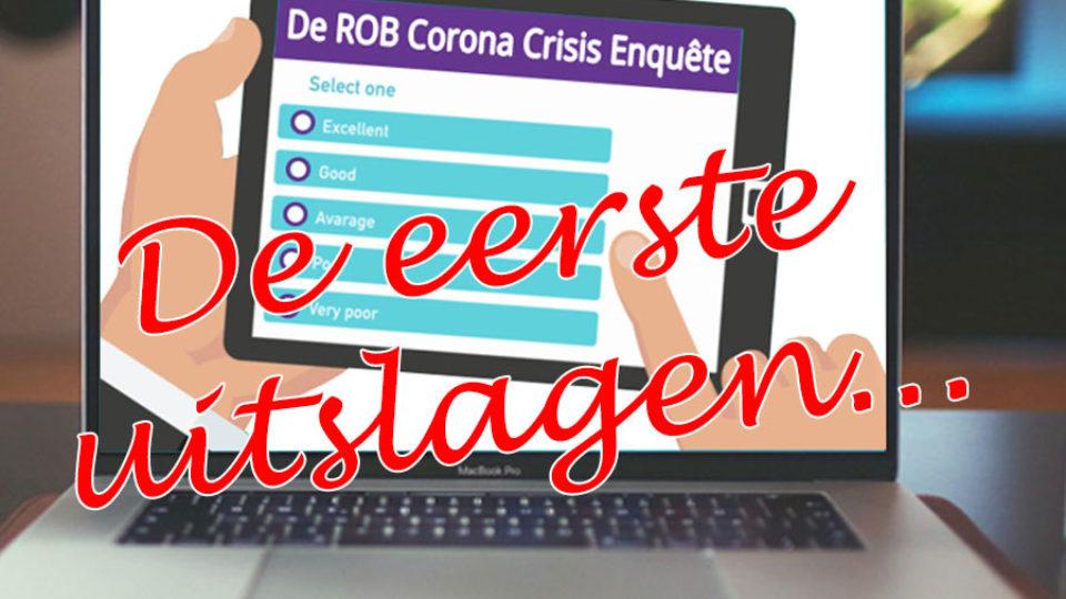 ROB Corona Enquête: de eerste uitslagen