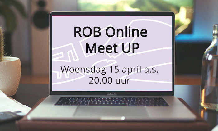 ROB Online Meet Up: woensdag 15 april a.s. 20.00 uur