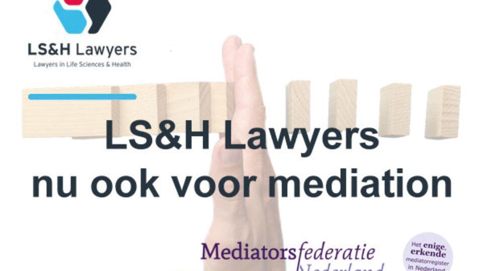 LS&H Lawyers nu ook voor mediation
